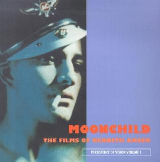 Moonchild: The Films of Kenneth Anger