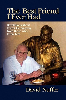 The Best Friend I Ever Had by David Nuffer