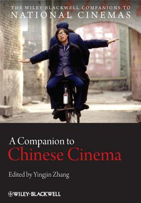 A Companion to Chinese Cinema