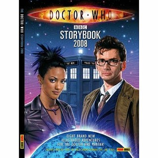 The Doctor Who Storybook 2008 by Jonathan Morris