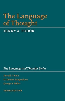 The Language of Thought by Jerry A. Fodor