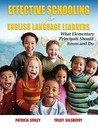 Effective Schooling for English Language Learners: What Elementary Principals Should Know and Do