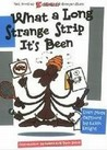 What A Long Strange Strip It's Been (K Chronicles, #3)