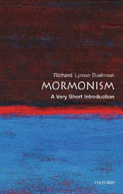 Mormonism by Richard L. Bushman