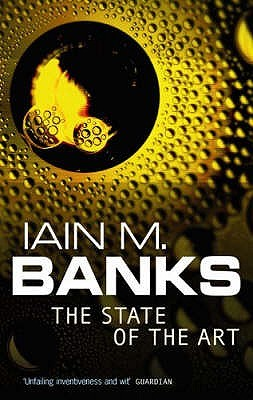 The State of the Art by Iain M. Banks