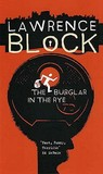 The Burglar in the Rye by Lawrence Block