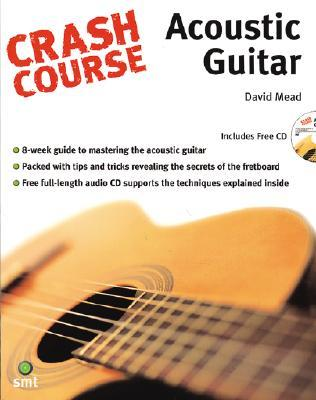 Crash Course Acoustic Guitar (Crash Course (Warner Brothers))