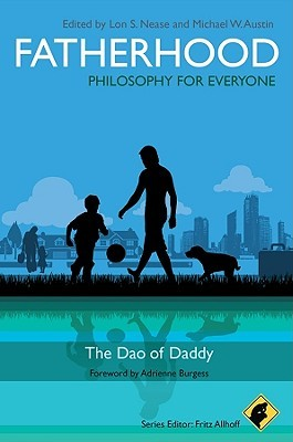 Fatherhood by Lon Nease
