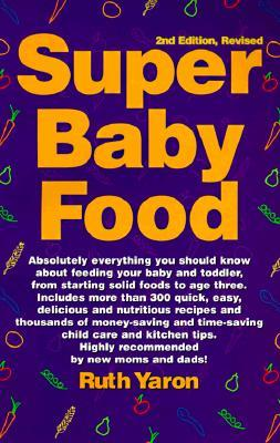 Super Baby Food by Ruth Yaron
