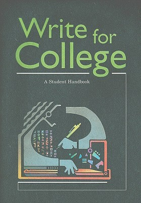 Write for College: A Student Handbook