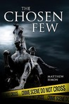 The Chosen Few by Matthew Simon