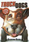 Truckdogs: A Novel in Four Bites