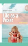 Life as a Poser by Beth Killian