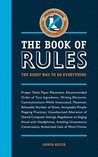 The Book of Rules: The Right Way to Do Everything
