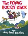 The Flying Hockey Stick