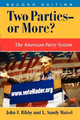 Two Parties--or More?: The American Party System