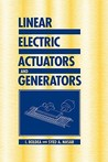 Linear Electric Actuators and Generators