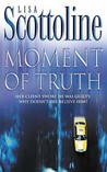 Moment of Truth (Rosato & Associates, #7)