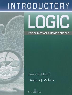 Introductory Logic for Christian and Home Schools