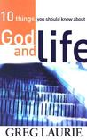 10 Things You Should Know about God and Life