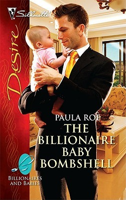 The Billionaire Baby Bombshell by Paula Roe