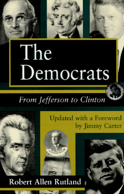The Democrats: From Jefferson to Clinton