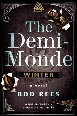 The Demi-Monde: Winter (The Demi-Monde Saga, #)