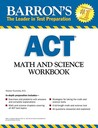 Barron's Math and Science Workbook for the ACT