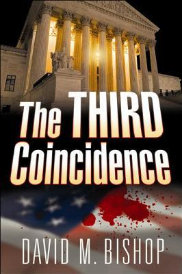 The Third Coincidence by David      Bishop