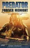 Predator Volume 1: Forever Midnight