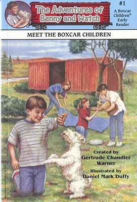 Free download Meet the Boxcar Children (The Adventures of Benny and Watch #1) by Gertrude Chandler Warner, Daniel Mark Duffy PDF