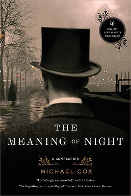 The Meaning of Night (The Meaning of Night #1)