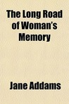 The Long Road of Woman's Memory