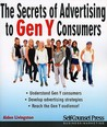 The Secrets of Advertising to Gen Y Consumers