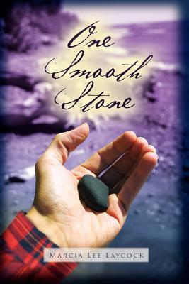 Review One Smooth Stone by Marcia Lee Laycock MOBI