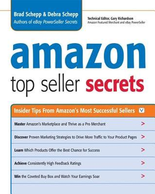 Amazon Top Seller Secrets by Brad Schepp