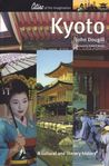Kyoto: A Cultural And Literary History (Cities Of The Imagination)
