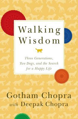 Walking Wisdom by Gotham Chopra