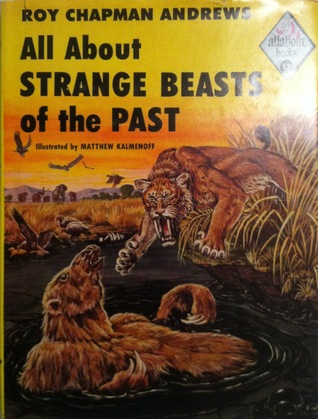 All about Strange Beasts of the Past