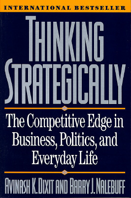Thinking Strategically by Avinash K. Dixit