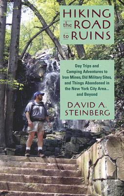 Hiking the Road to Ruins by David A. Steinberg