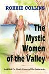 The Mystic Women of the Valley