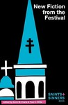 Saints & Sinners 2010: New Fiction from the Festival