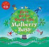 Here We Go Round the Mulberry Bush [With CD]