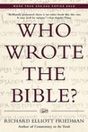 Who Wrote the Bible? by Richard Elliott Friedman