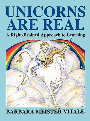 Unicorns are Real by Barbara Meister Vitale