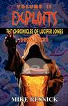 Exploits: The Chronicles of Lucifer Jones Volume II