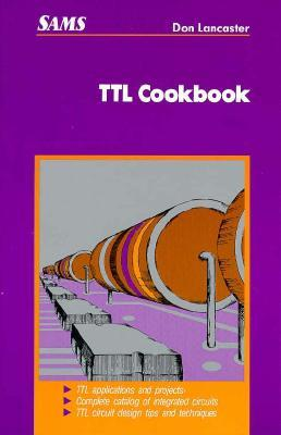 TTL Cookbook by Donald E. Lancaster