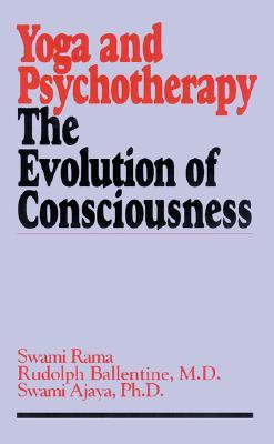 Yoga and Psychotherapy by Swami Rama