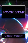 Rock Star by Ginger Voight